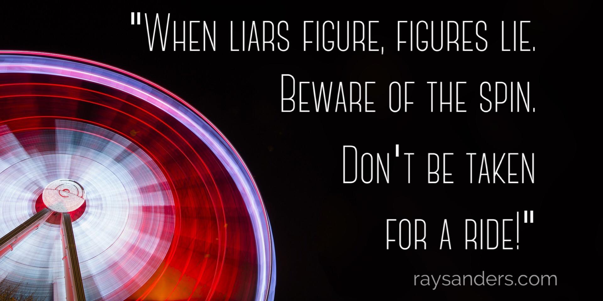 Liars Figure. Figures lie.
